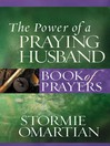 The Power of a Praying Husband Book of Prayers (eBook)